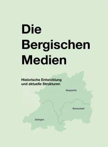 Buch über die Geschichte der Medien im Bergischen Land
